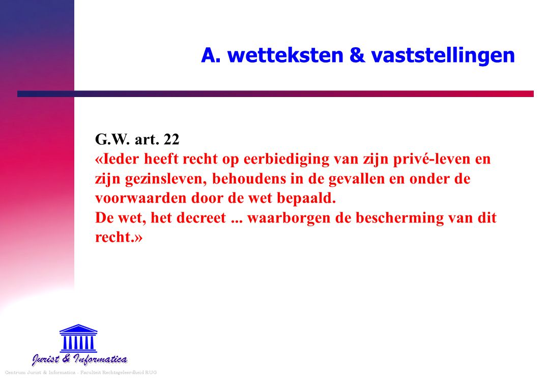 A. wetteksten & vaststellingen