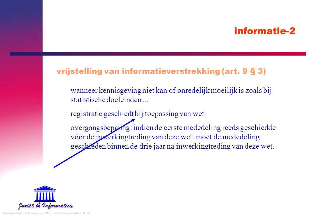 informatie-2 vrijstelling van informatieverstrekking (art. 9 § 3)