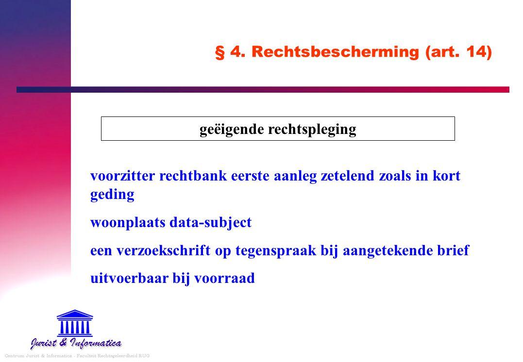 § 4. Rechtsbescherming (art. 14)