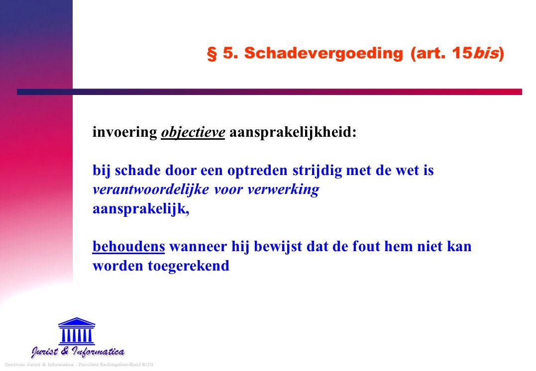 § 5. Schadevergoeding (art. 15bis)