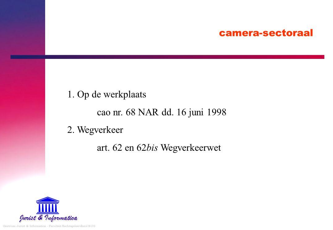 camera-sectoraal 1. Op de werkplaats. cao nr. 68 NAR dd.