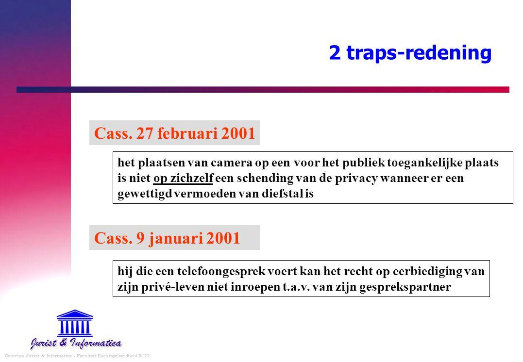 2 traps-redening Cass. 27 februari 2001 Cass. 9 januari 2001