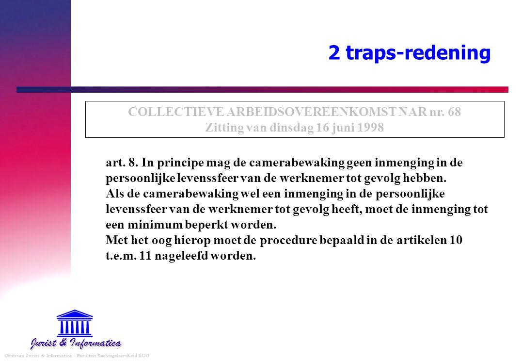 2 traps-redening COLLECTIEVE ARBEIDSOVEREENKOMST NAR nr. 68 Zitting van dinsdag 16 juni 1998.
