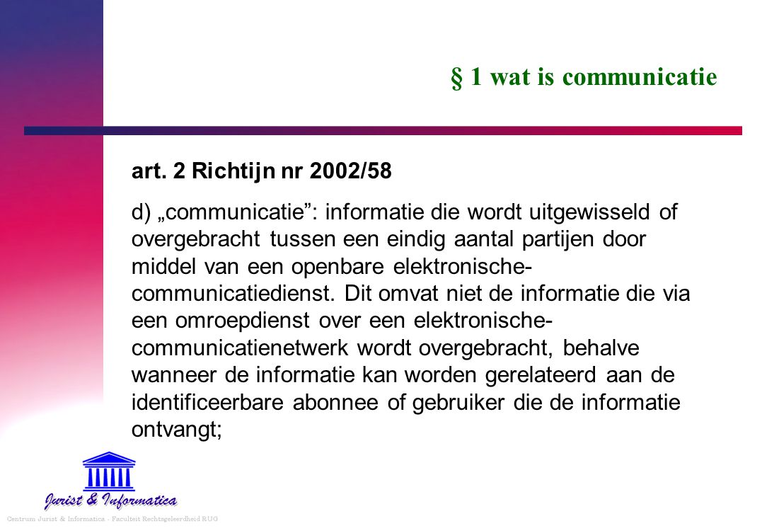§ 1 wat is communicatie art. 2 Richtijn nr 2002/58