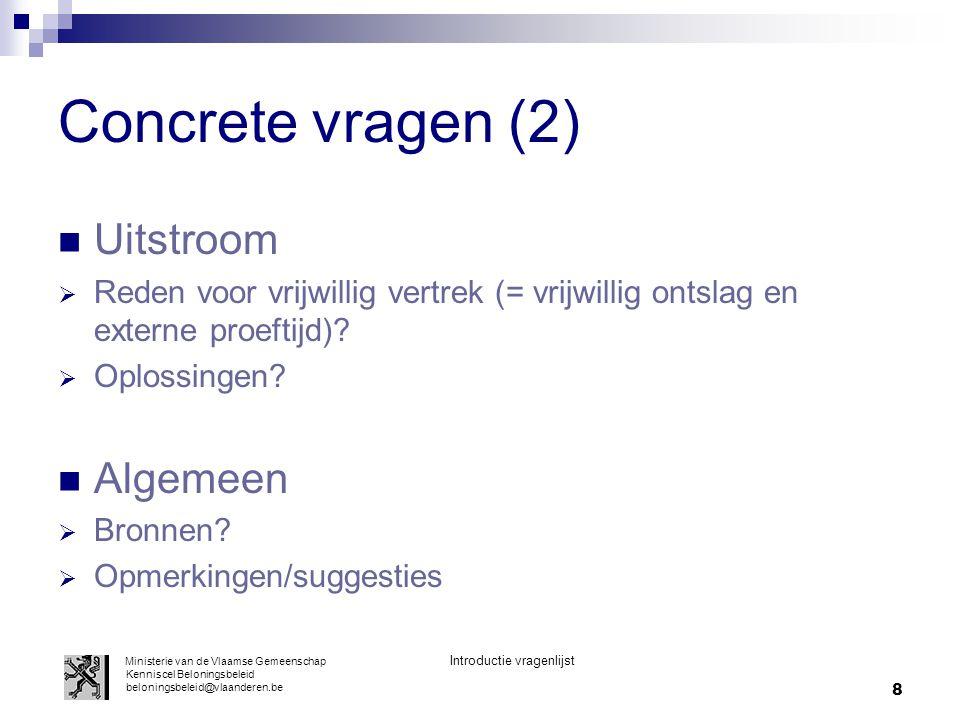 Concrete vragen (2) Uitstroom Algemeen
