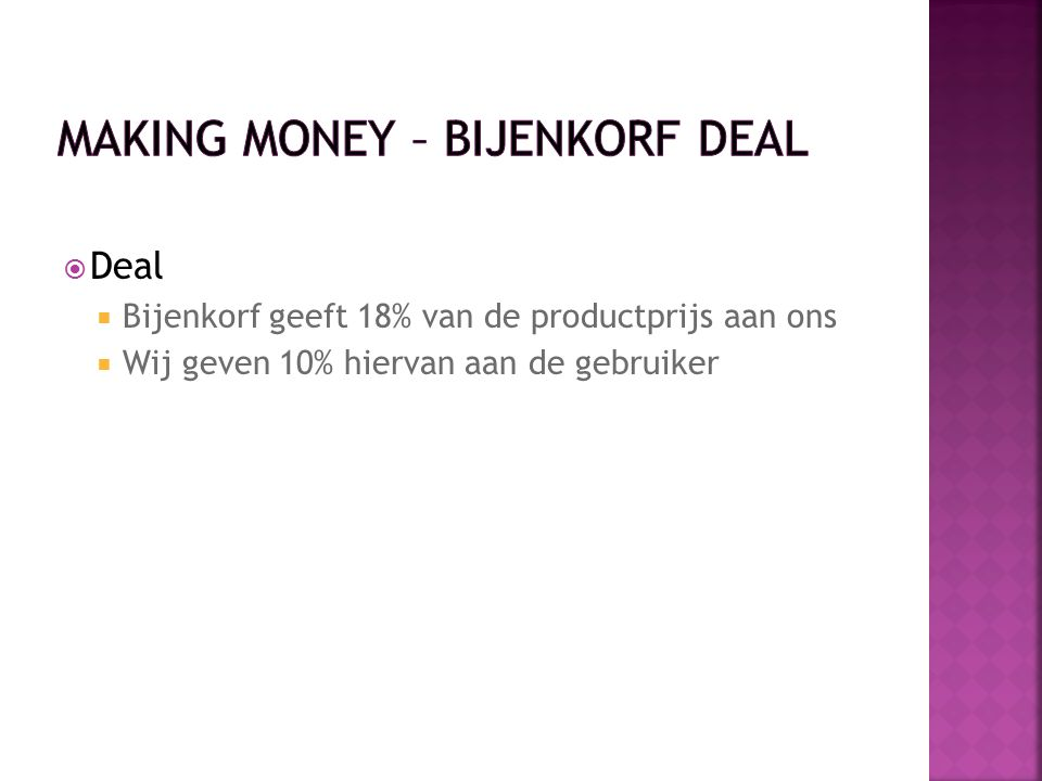 Making Money – Bijenkorf deal