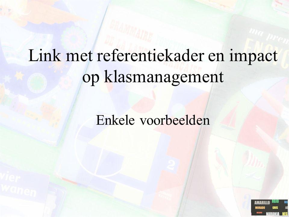 Link met referentiekader en impact op klasmanagement