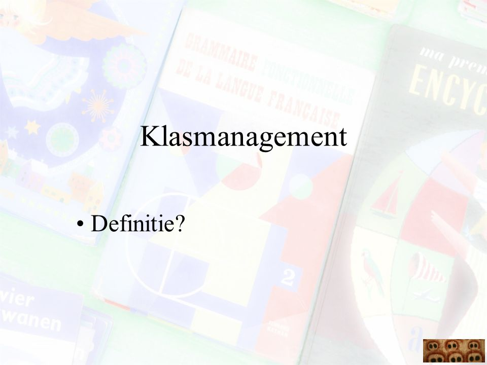 Klasmanagement • Definitie