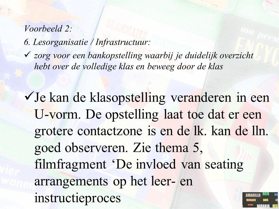Voorbeeld 2: 6. Lesorganisatie / Infrastructuur: