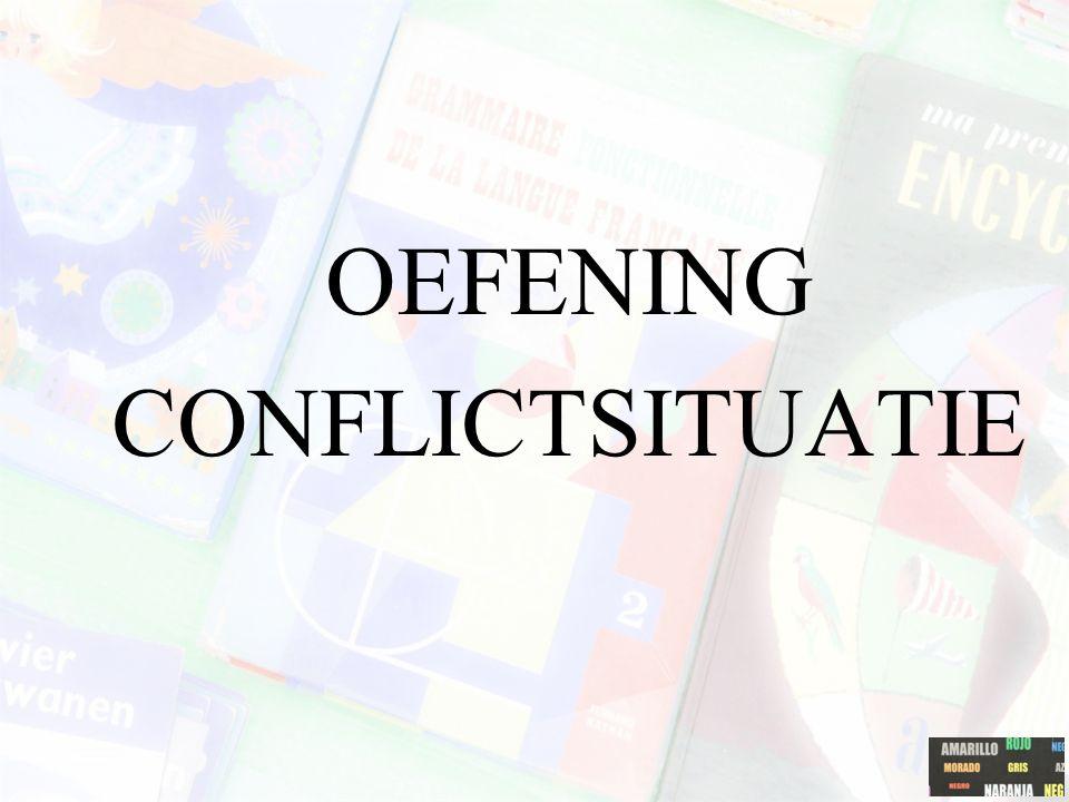 OEFENING CONFLICTSITUATIE