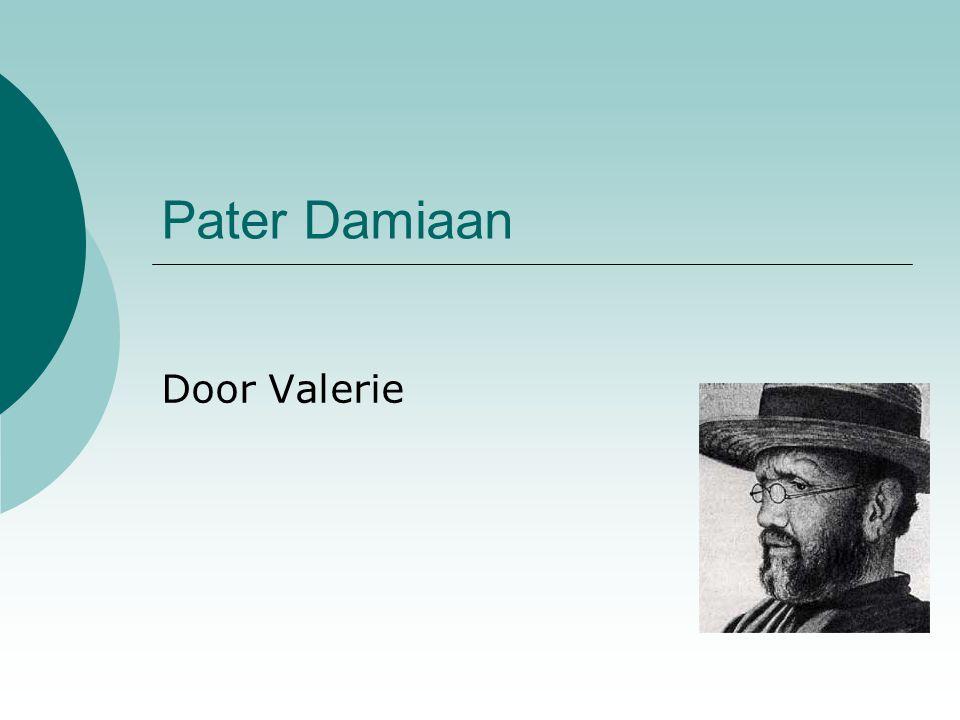 Pater Damiaan Door Valerie