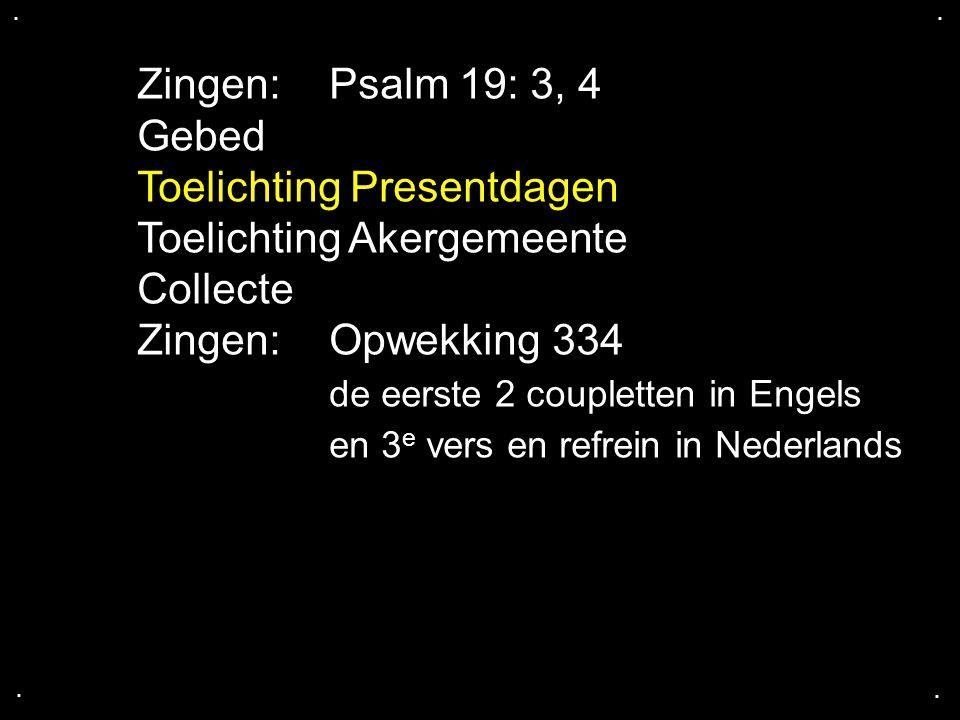 Toelichting Presentdagen Toelichting Akergemeente Collecte