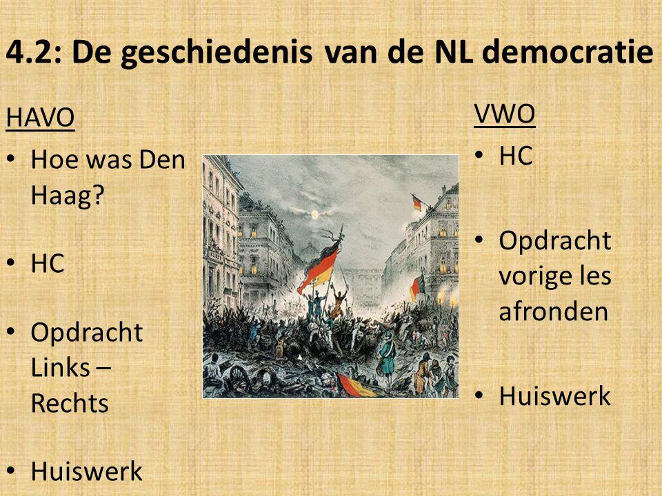 4.2: De geschiedenis van de NL democratie