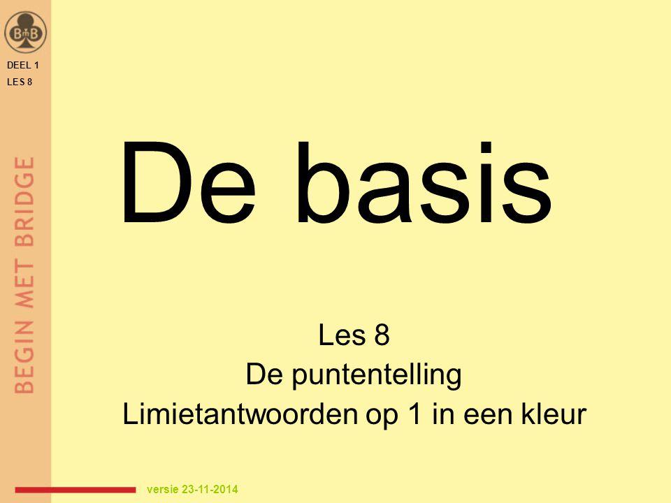Les 8 De puntentelling Limietantwoorden op 1 in een kleur