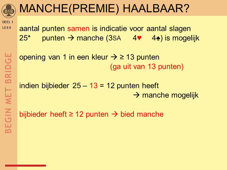 MANCHE(PREMIE) HAALBAAR
