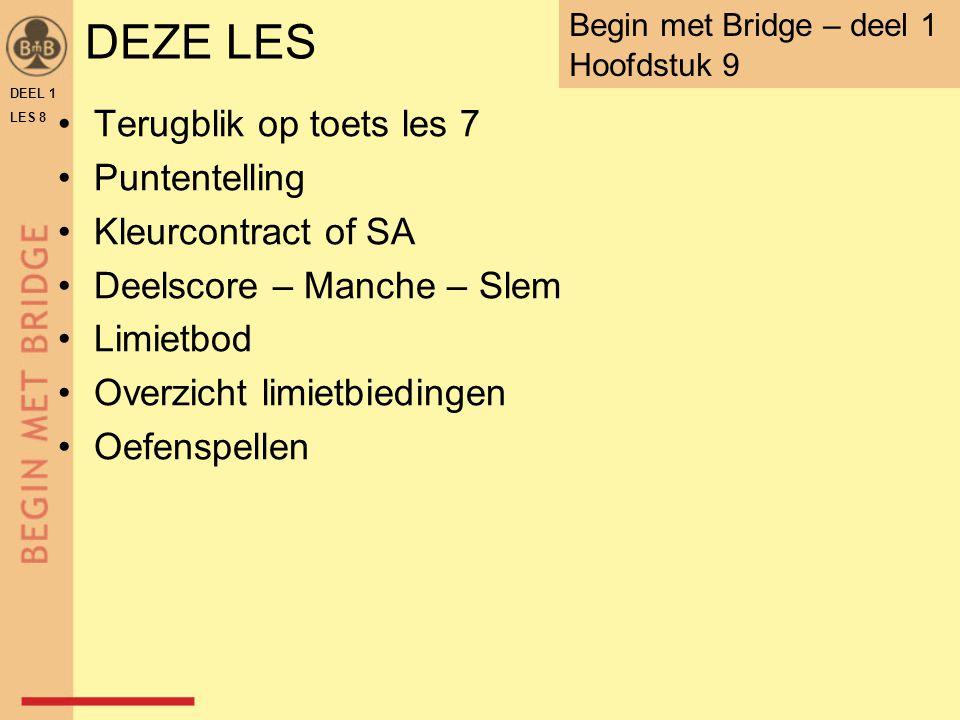 DEZE LES Terugblik op toets les 7 Puntentelling Kleurcontract of SA