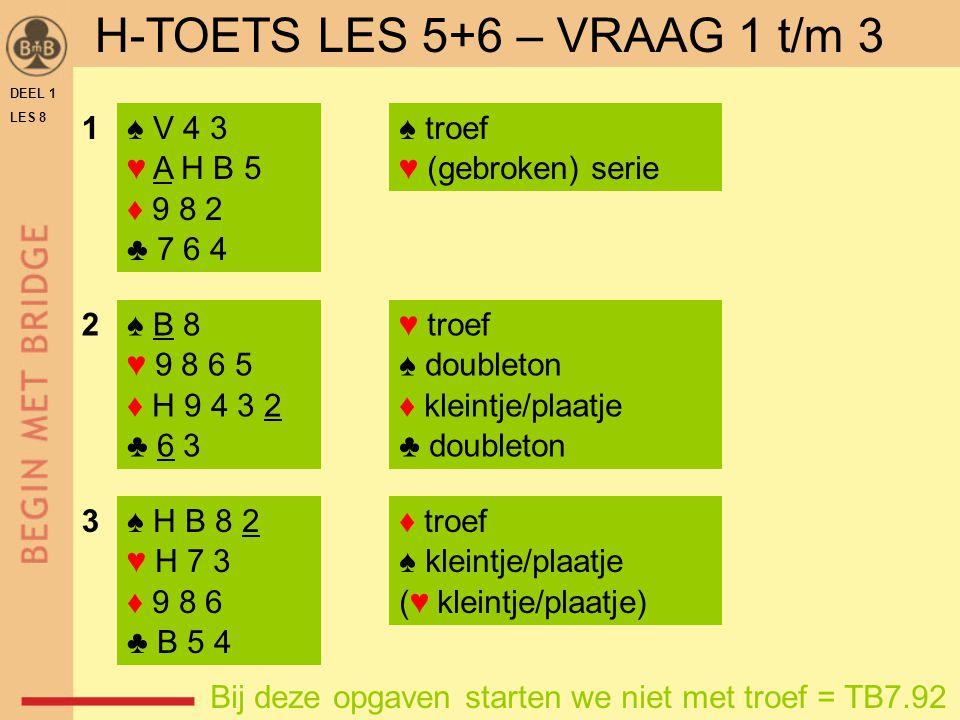 H-TOETS LES 5+6 – VRAAG 1 t/m 3