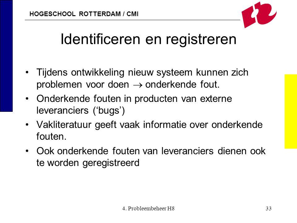 Identificeren en registreren