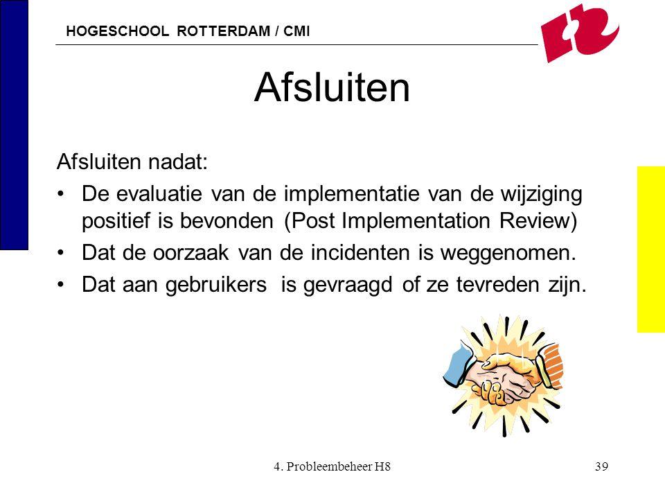 Afsluiten Afsluiten nadat: