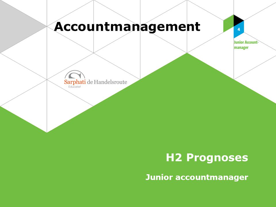 Accountmanagement H2 Prognoses Junior accountmanager