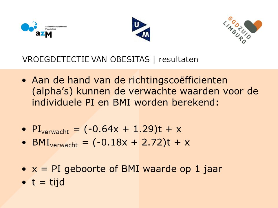 BMIverwacht = (-0.18x + 2.72)t + x