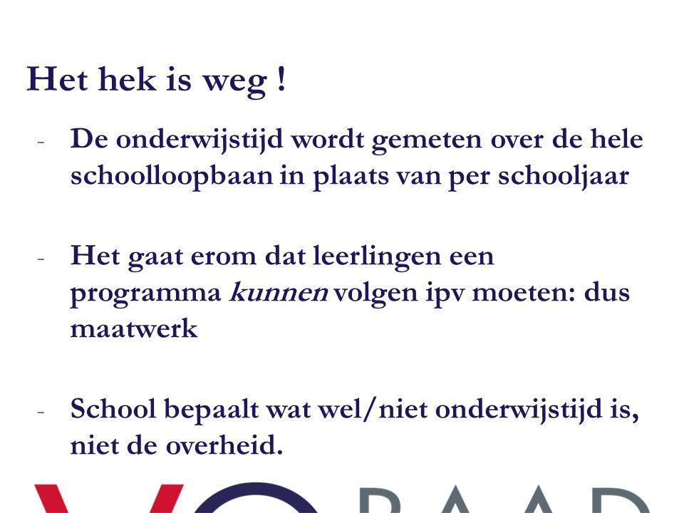 Het hek is weg ! De onderwijstijd wordt gemeten over de hele schoolloopbaan in plaats van per schooljaar.