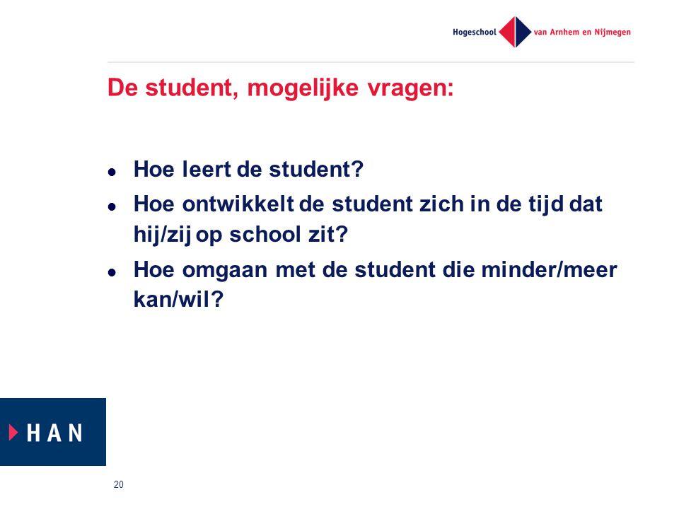 De student, mogelijke vragen: