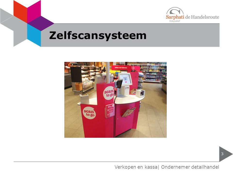 Zelfscansysteem Verkopen en kassa| Ondernemer detailhandel