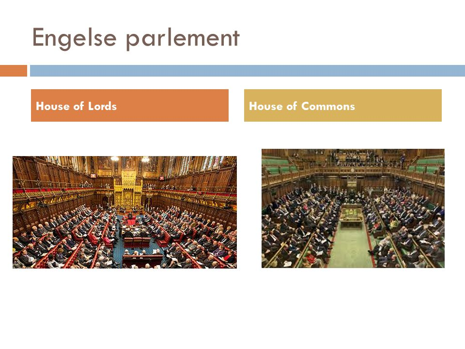Engelse parlement House of Lords House of Commons