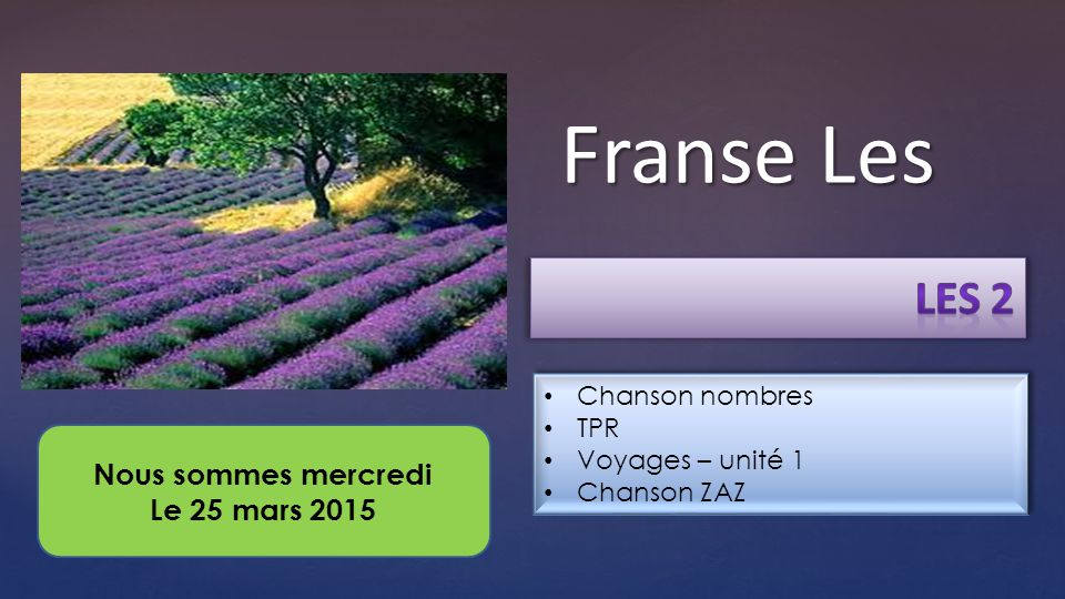 Franse Les Les 2 Nous sommes mercredi Le 25 mars 2015 Chanson nombres