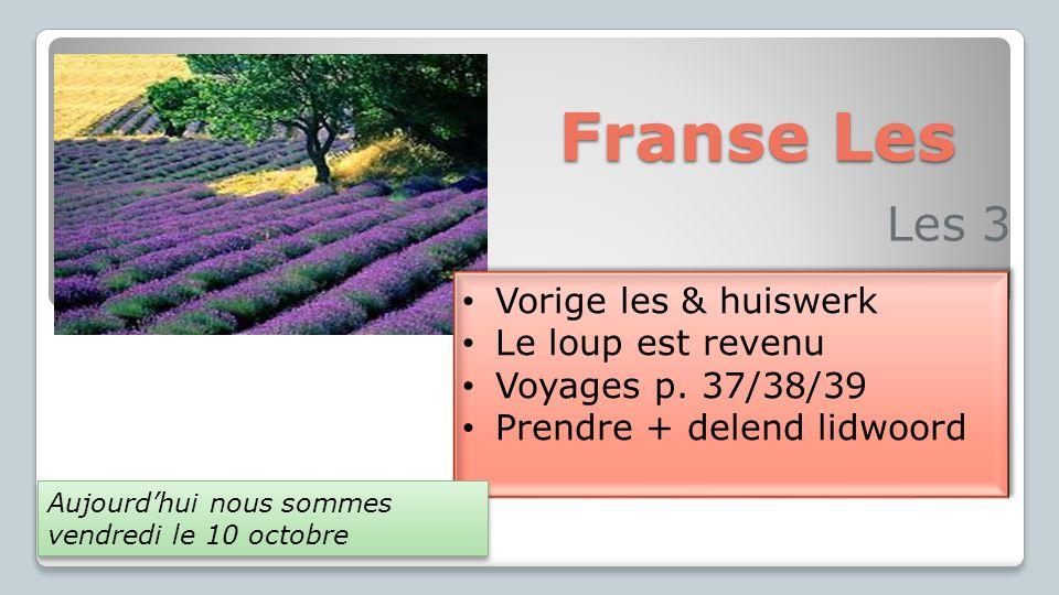 Franse Les Les 3 Vorige les & huiswerk Le loup est revenu