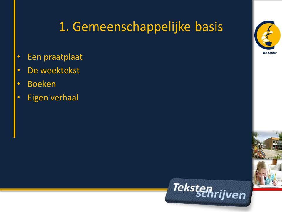 1. Gemeenschappelijke basis