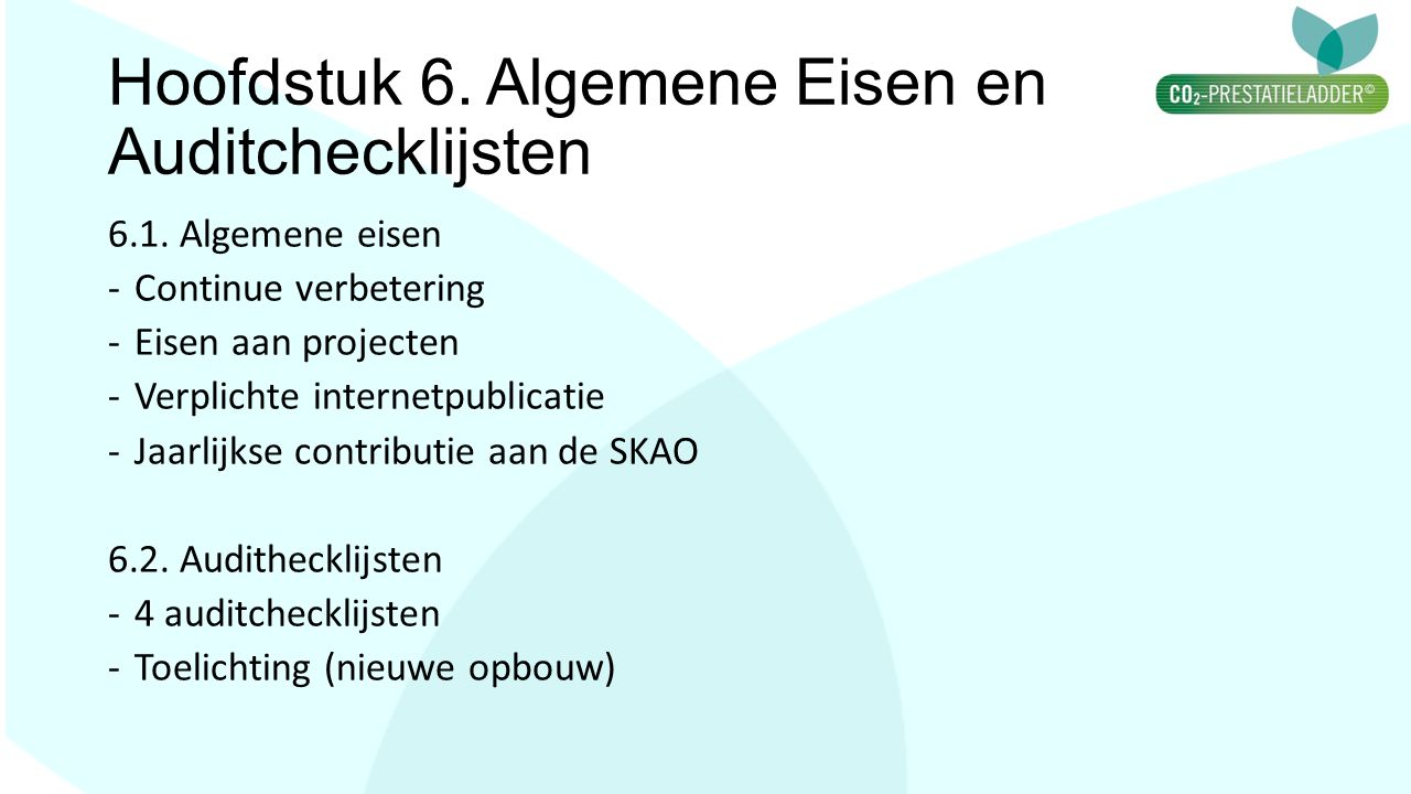 Hoofdstuk 6. Algemene Eisen en Auditchecklijsten