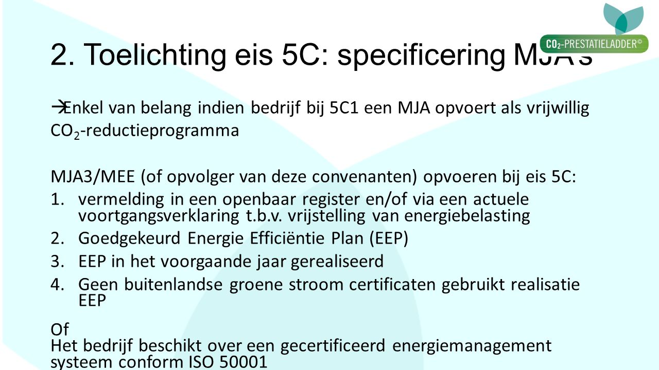 2. Toelichting eis 5C: specificering MJA's