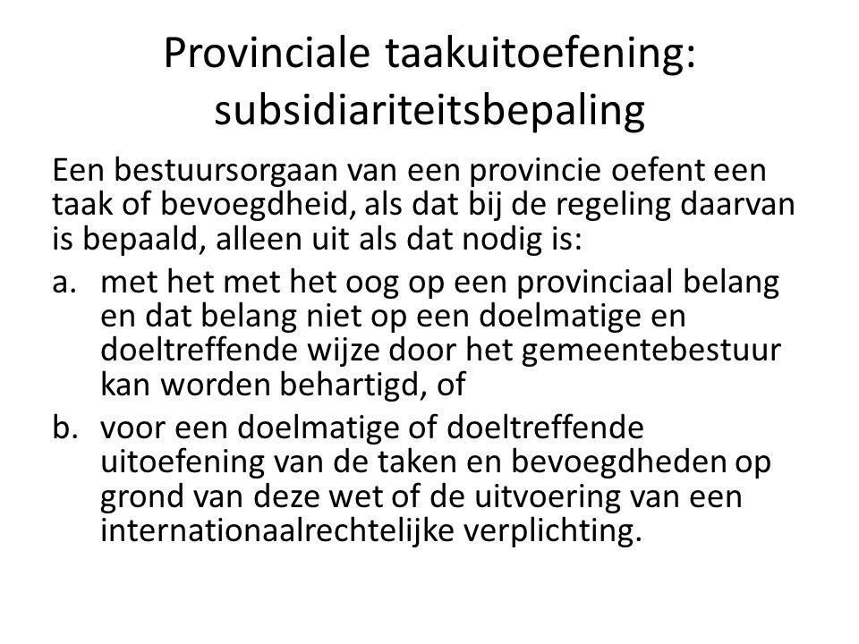 Provinciale taakuitoefening: subsidiariteitsbepaling
