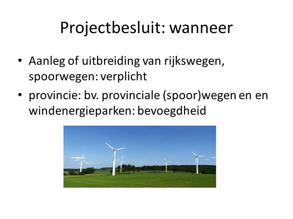 Projectbesluit: wanneer