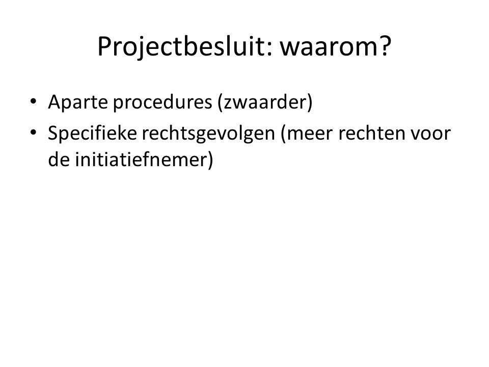 Projectbesluit: waarom