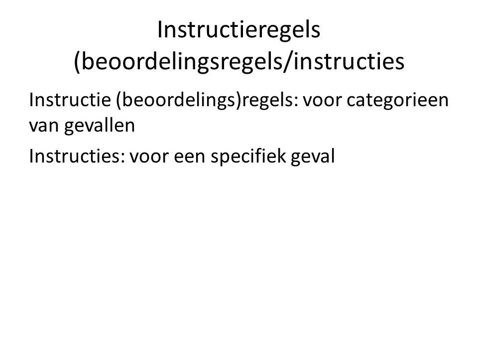 Instructieregels (beoordelingsregels/instructies