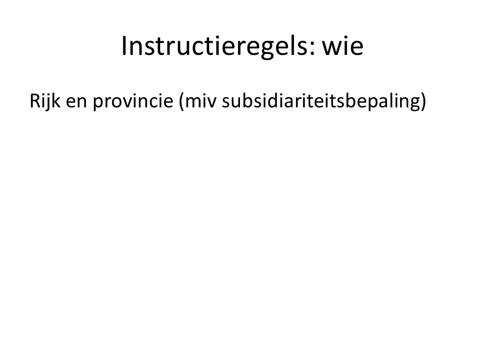 Instructieregels: wie