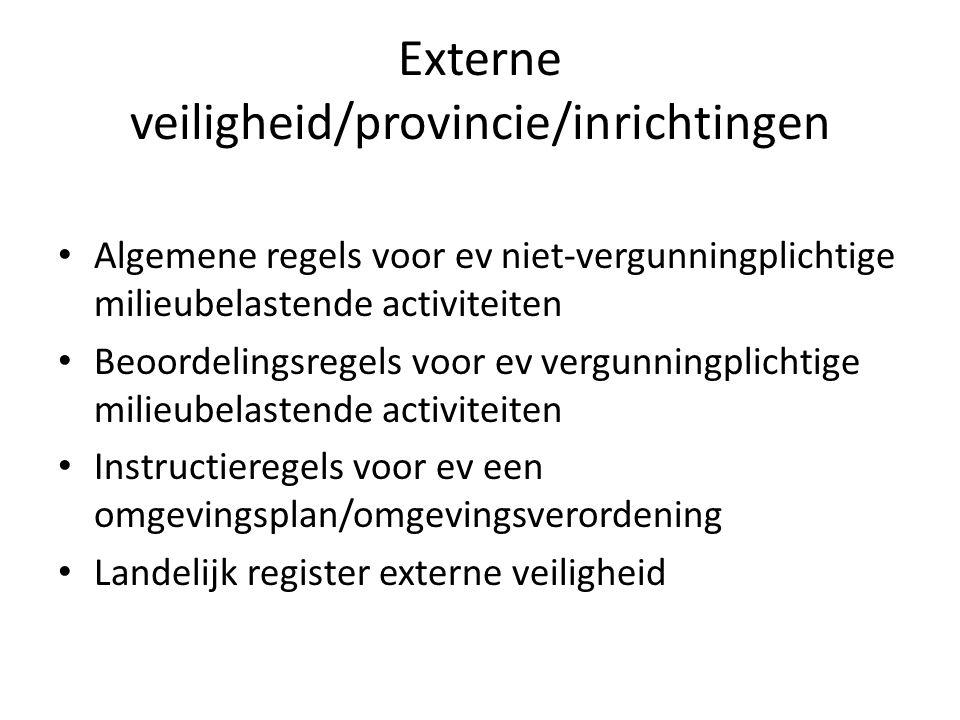 Externe veiligheid/provincie/inrichtingen