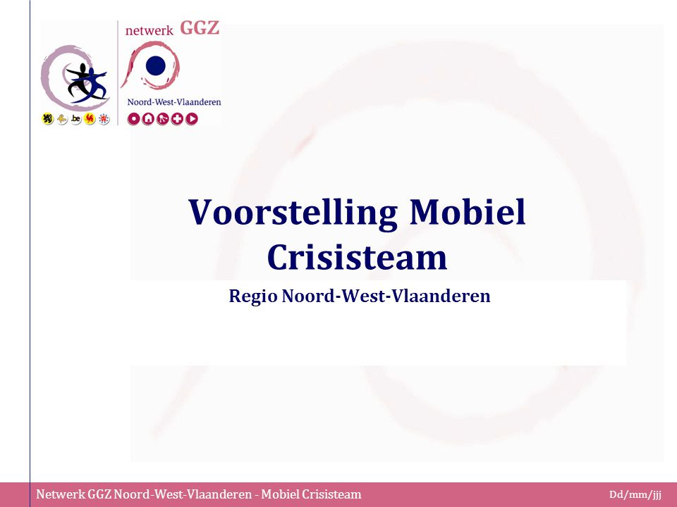 Voorstelling Mobiel Crisisteam
