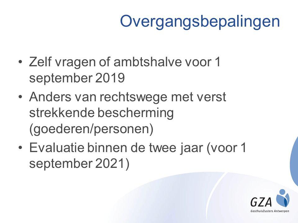 Overgangsbepalingen Zelf vragen of ambtshalve voor 1 september 2019