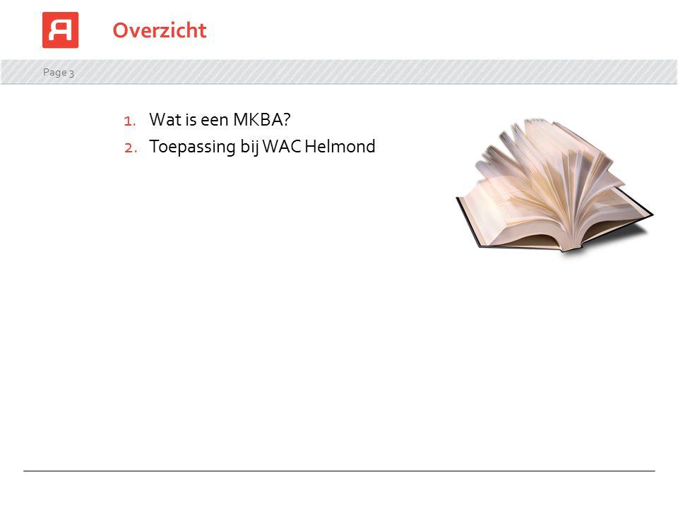 Overzicht Wat is een MKBA Toepassing bij WAC Helmond