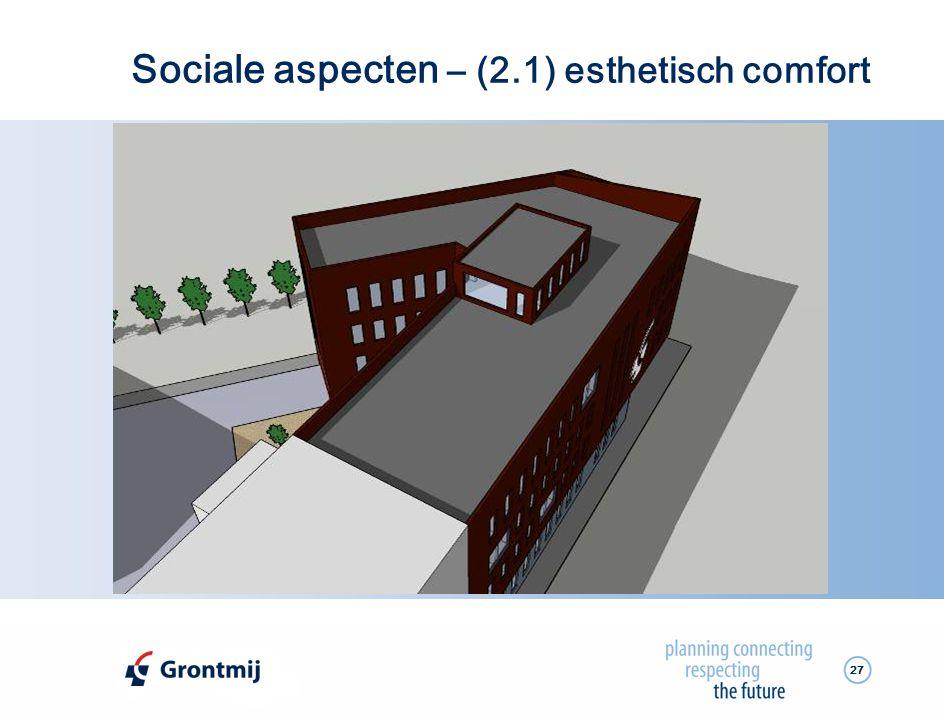 Sociale aspecten – (2.1) esthetisch comfort
