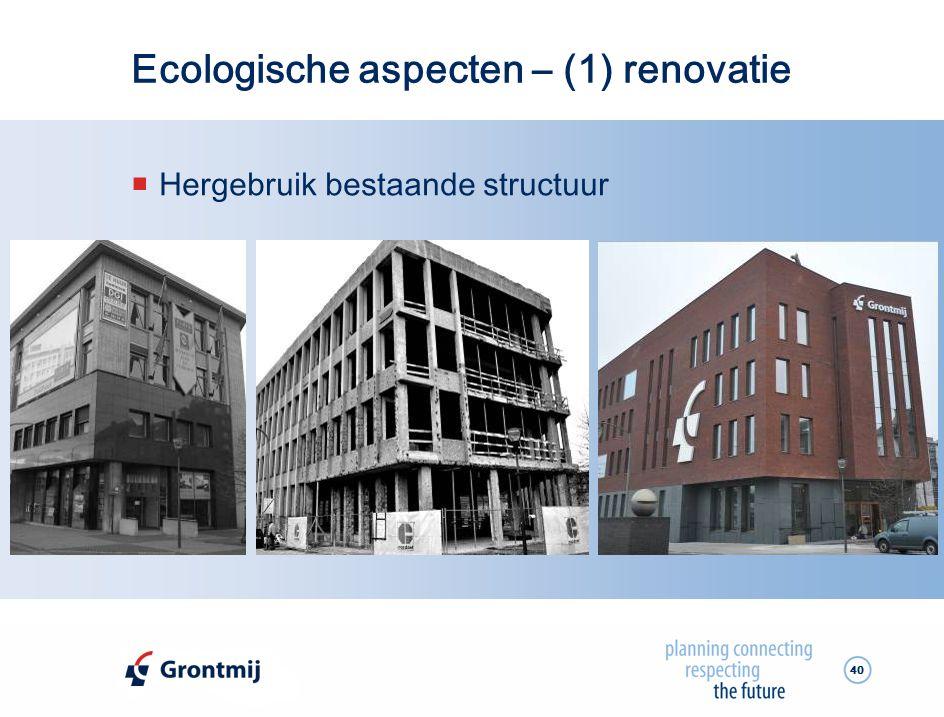 Ecologische aspecten – (1) renovatie