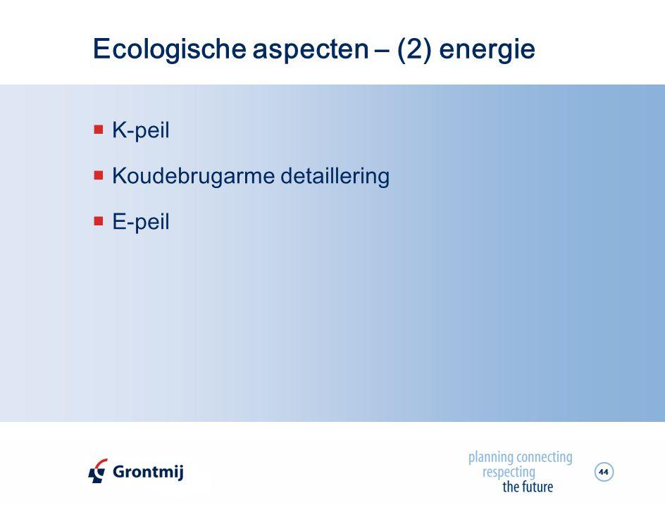Ecologische aspecten – (2) energie