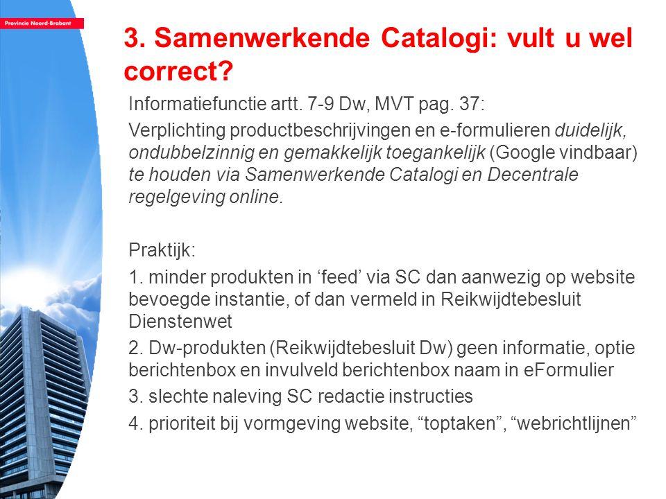 3. Samenwerkende Catalogi: vult u wel correct