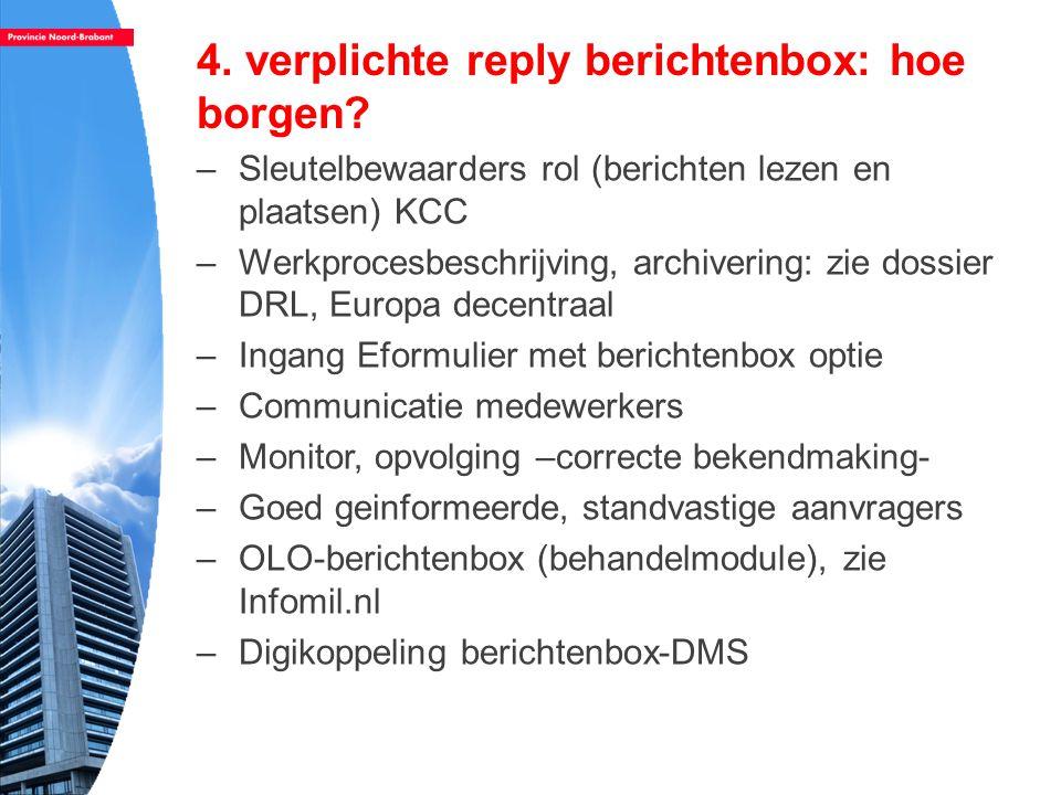 4. verplichte reply berichtenbox: hoe borgen