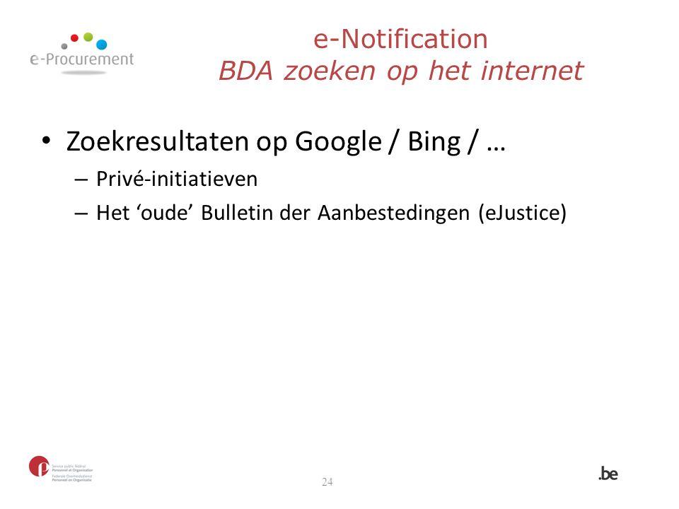 e-Notification BDA zoeken op het internet