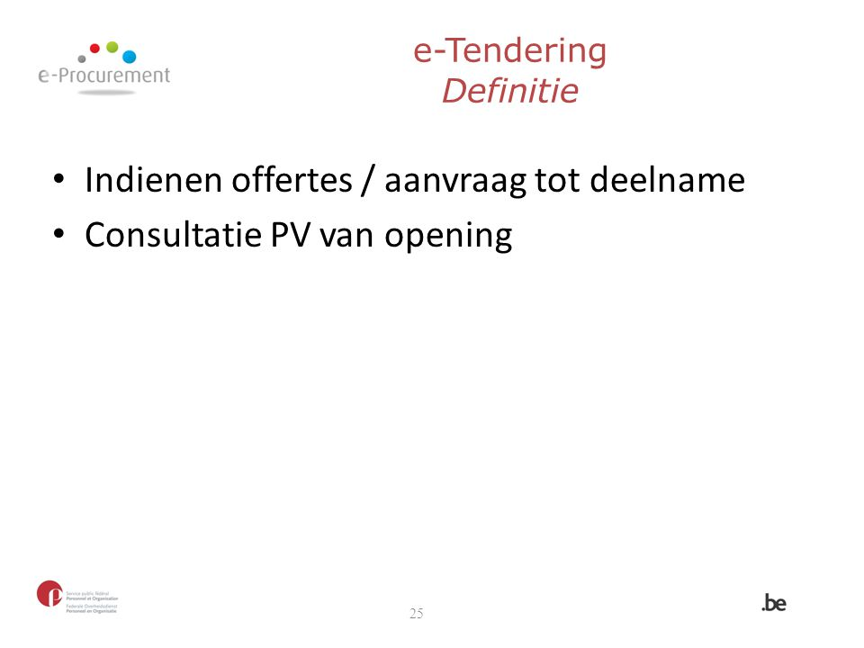 Indienen offertes / aanvraag tot deelname Consultatie PV van opening